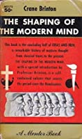 The Shaping of the Modern Mind