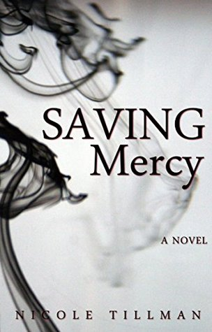 Saving Mercy By Nicole Tillman