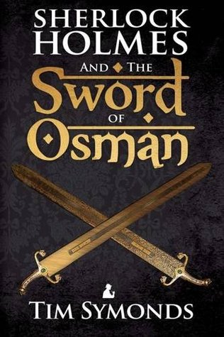 Sherlock Holmes and the Sword of Osman