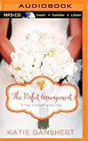 The Perfect Arrangement: An October Wedding Story