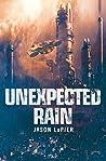 Unexpected Rain