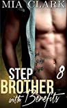 Stepbrother With Benefits 8 (Stepbrother with Benefits - Second Season #2)