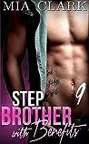 Stepbrother With Benefits 9  (Stepbrother with Benefits - Second Season #3)