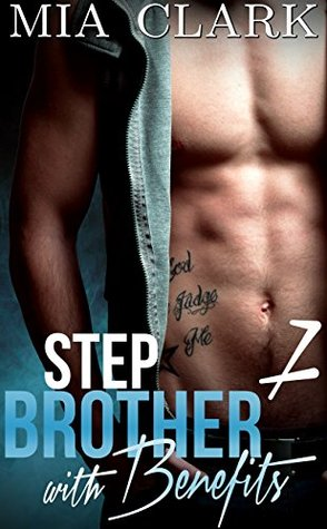 Mia Clark Stepbrother With Benefits Second Season Series Bks 7-12