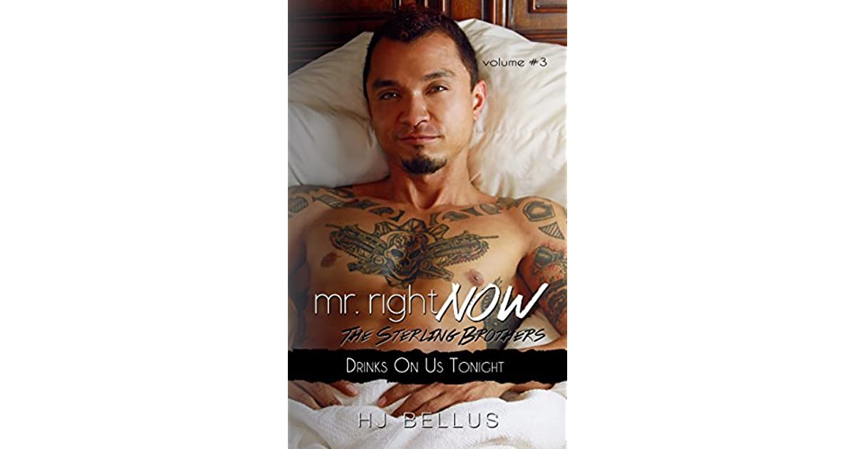 Drinks On Us Tonight Mr Right Now 3 By Hj Bellus