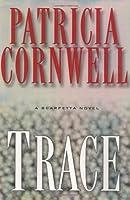 Trace (Kay Scarpetta, #13)