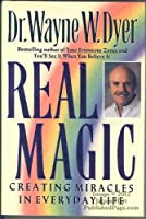 Real Magic, Creating Miracles in Everday Life