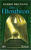 Der Elfenthron (The Faery Wars Chronicles, #5)