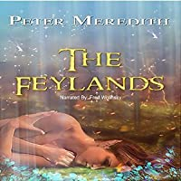 The Feylands (The Hidden Land #1)