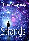 Strands (Maura's Gate Book 4)