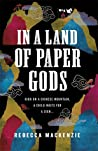 In a Land of Paper Gods