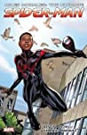 Miles Morales: Ultimate Spider-Man: Ultimate Collection, Book 1