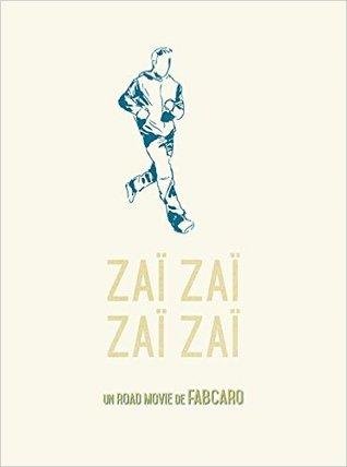 Zaï zaï zaï zaï by Fabcaro