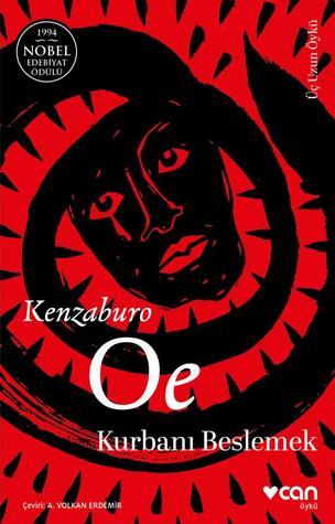 Kurbanı Beslemek by Kenzaburō Ōe