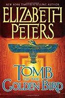 Tomb of the Golden Bird (Amelia Peabody, #18)