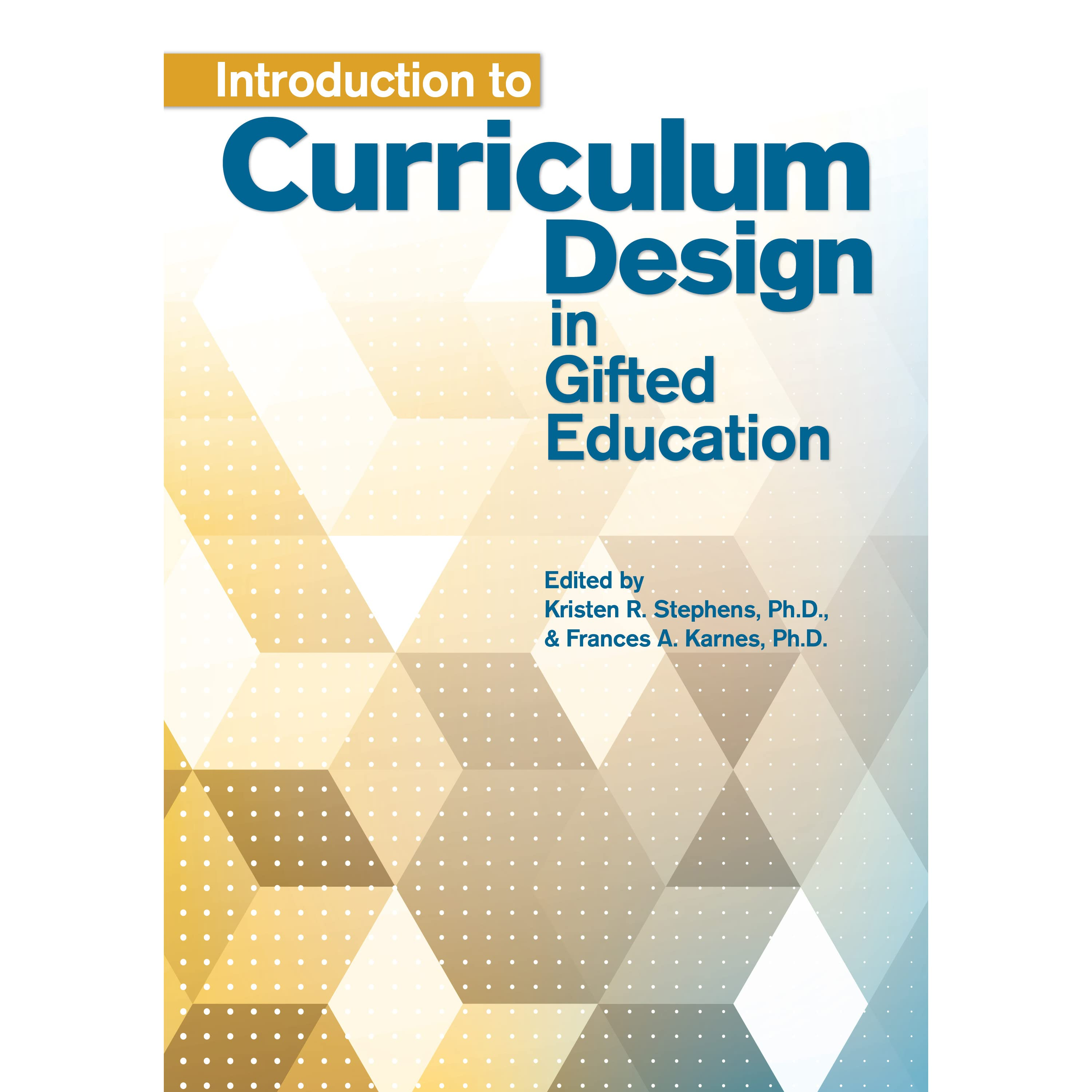 Book Giveaway For Introduction To Curriculum Design In Gifted Education By Kristen Stephens Dec