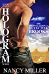 The Provocation of Detective Brooks (Hologram #2)