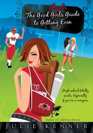 The Good Ghouls' Guide to Getting Even (Beth Frasier #1)