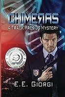 Chimeras (Track Presius) (Volume 1)