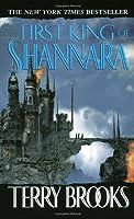 First King of Shannara (The Original Shannara Trilogy #0)