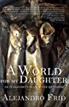 A World for My Daughter