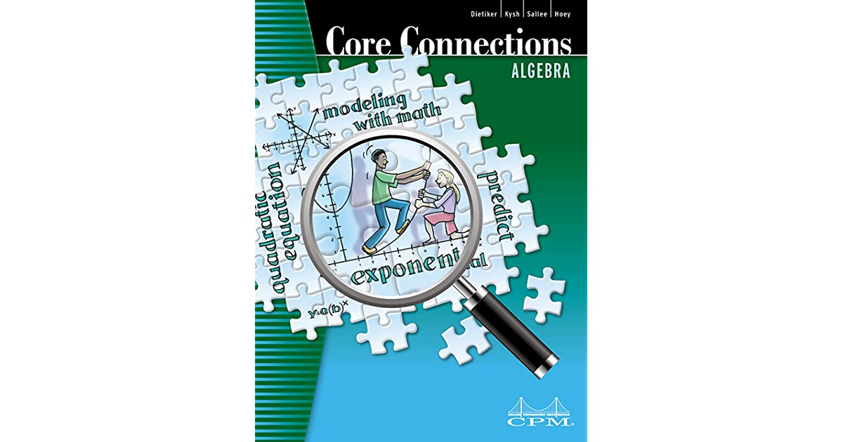 Core Connections: Algebra by Leslie Dietiker
