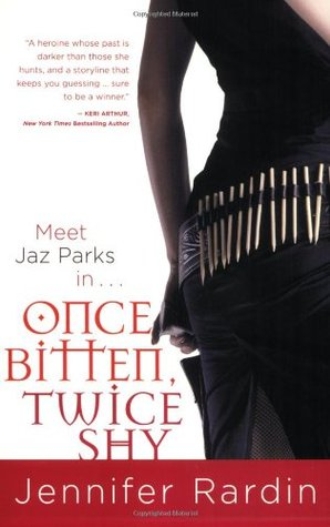 Once Bitten, Twice Shy (Jaz Parks, #1)