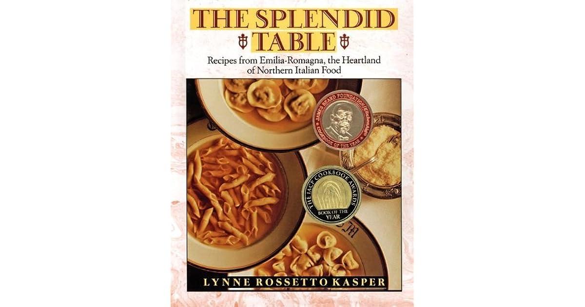 spelndid better home and gardens cookbook.  The Splendid Table by Lynne Rossetto Kasper