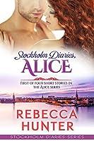 Stockholm Diaries, Alice (Stockholm Diaries, Alice #1)