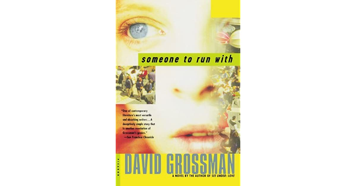 ffa49005ec7a Someone to Run With by David Grossman (4 star ratings)
