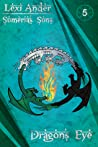 Dragon's Eye (Sumeria's Sons, #5)