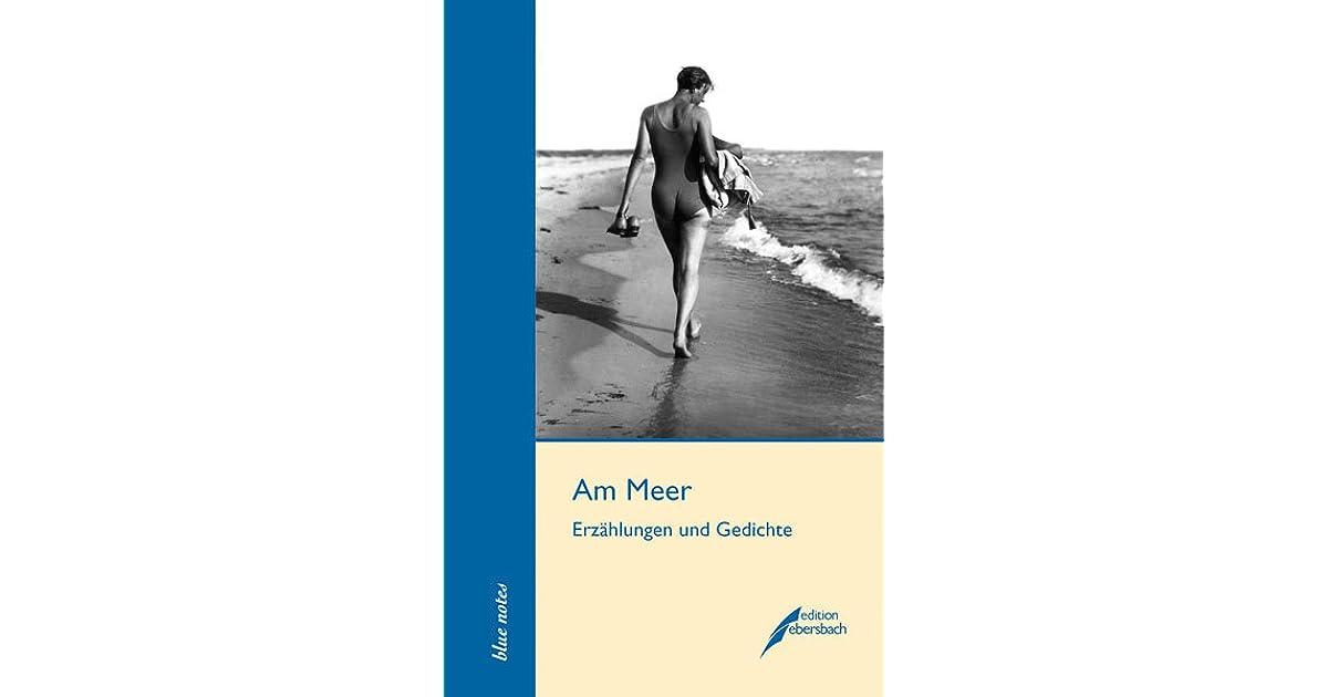 Am Meer Erzählungen Und Gedichte By Florence Hervé