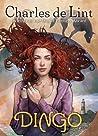 Dingo (Newford, #17)