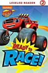 Ready to Race (Blaze and the Monster Machines)