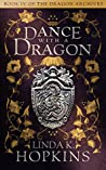 Dance with a Dragon (The Dragon Archives #4)