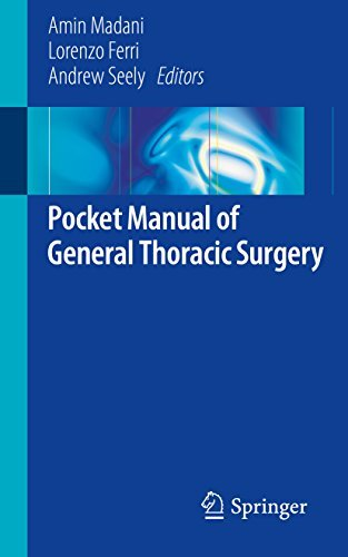 Book cover Pocket Manual of General Thoracic Surgery Pocket Manual of General Thoracic Surgery
