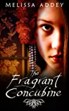 The Fragrant Concubine (The Forbidden City #2)