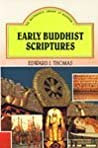 Early Buddhist Scriptures (Masterpiece Library of Buddhism, #7)