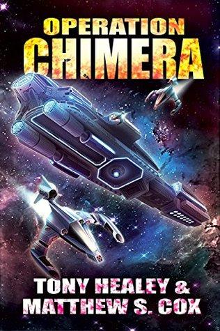 Operation Chimera by Tony Healey