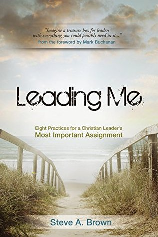 Leading Me by Steve A. Brown