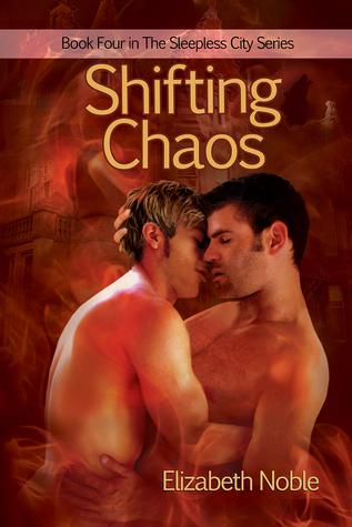 Shifting Chaos (The Sleepless City #4)