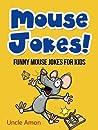 Mouse Jokes!