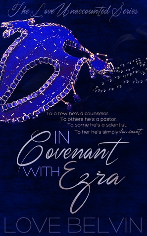 In Covenant with Ezra (Love Unaccounted, #1)