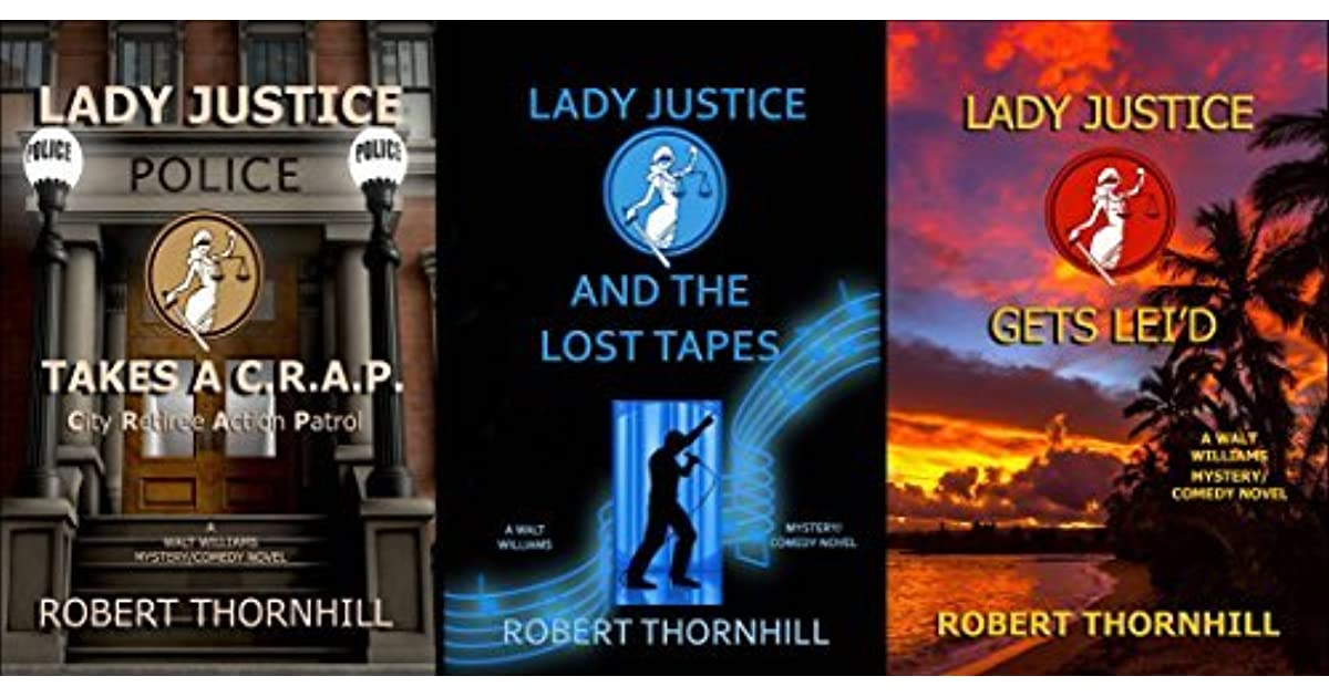The Lady Justice Trilogy By Robert Thornhill