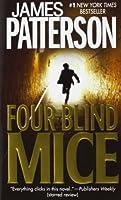 Four Blind Mice (Alex Cross, #8)