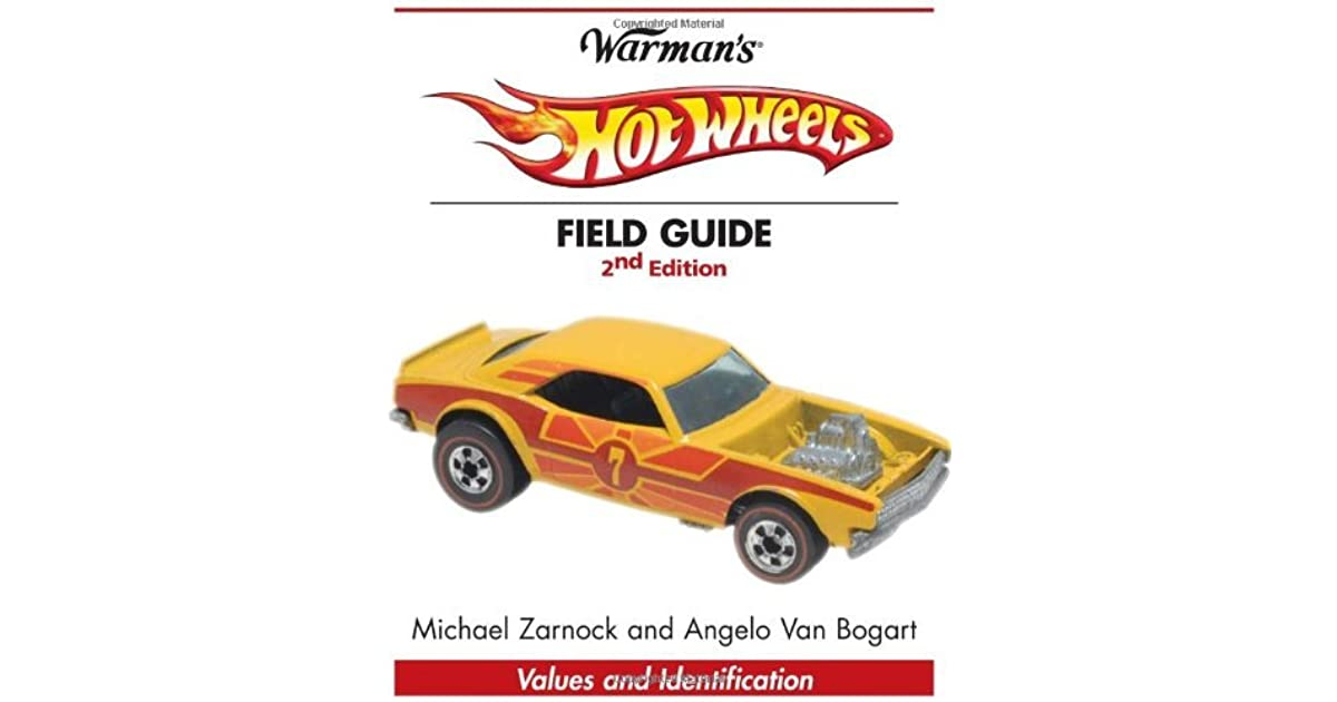 Warman\'s Hot Wheels Field Guide: Values & Identification by ...