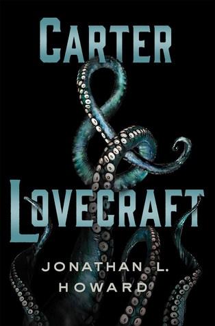 Carter & Lovecraft (Carter & Lovecraft, #1)