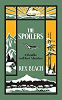 The Spoilers: A Klondike Gold Rush Adventure