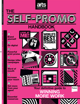 Computer Arts Presents: The Self-Promo Handbook