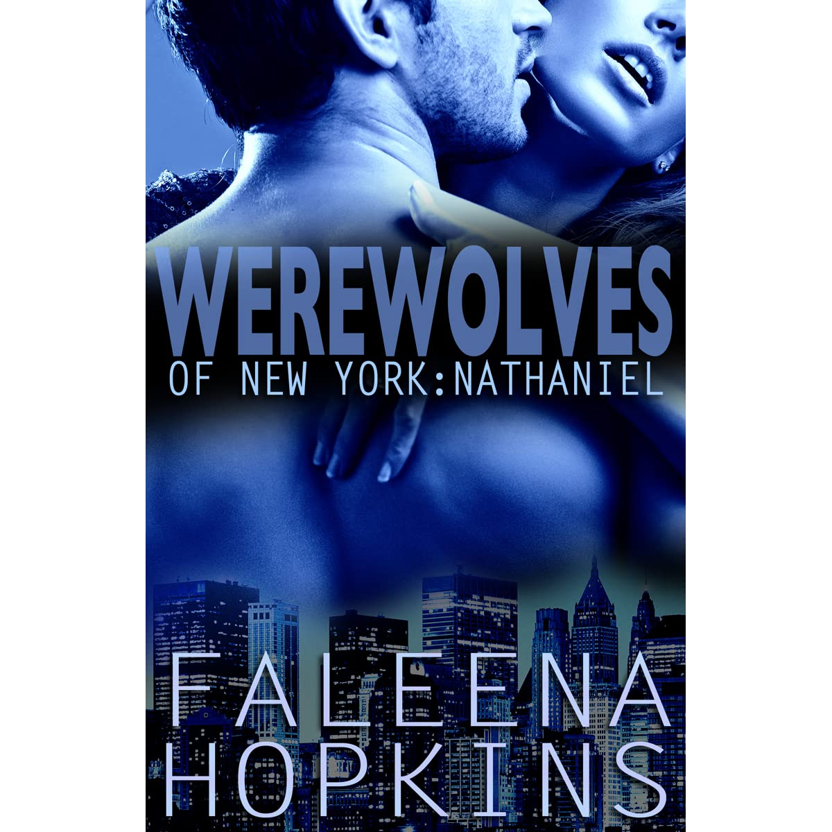 werewolves of new york nathaniel by faleena hopkins reviews discussion bookclubs lists. Black Bedroom Furniture Sets. Home Design Ideas